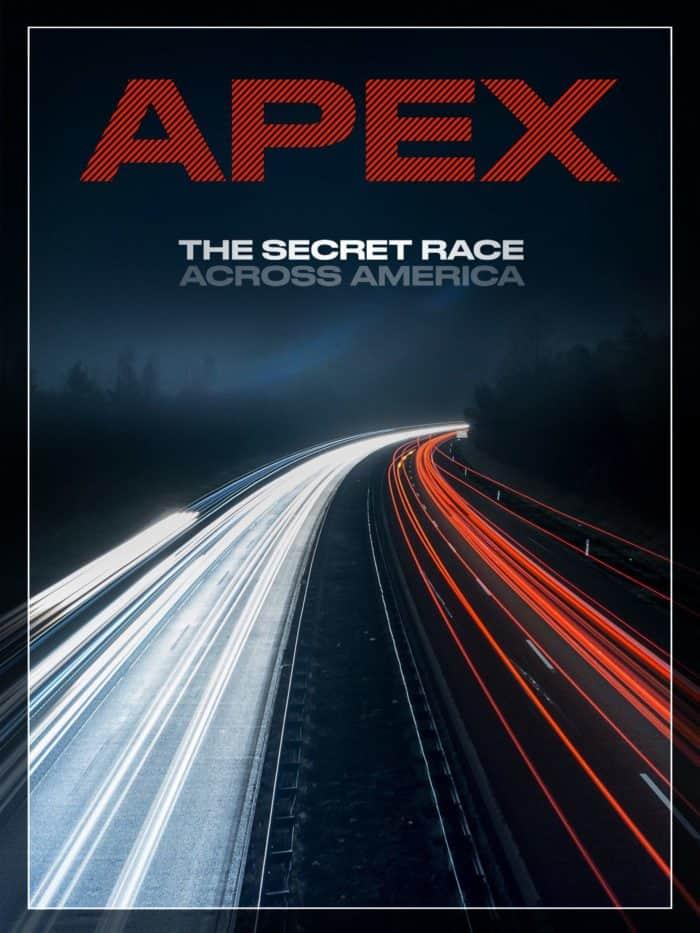 Apex the secret race across america movie poster